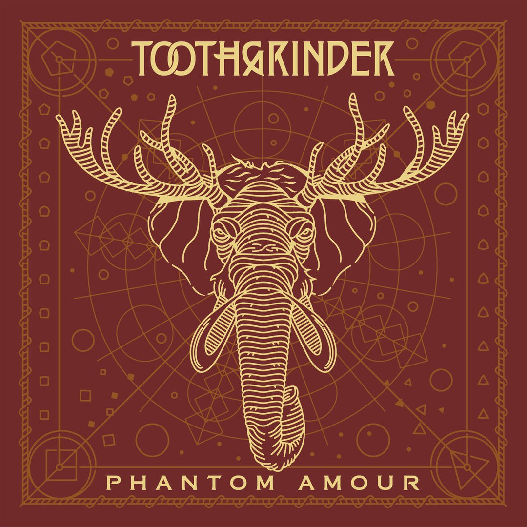 Toothgrinder - Phantom Amour (2017)