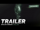 ENG   Трейлер №1: «Чужой: Завет  Alien: Covenant» 2017