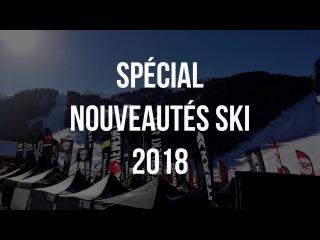 Le Ski Journal - Spécial Nouveautés Ski 2018