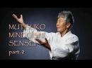 Муцуко Минегиши Сенсей в Санкт Петербурге часть 2