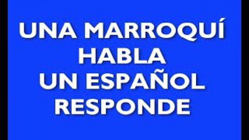 Una musulmana habla, un español contesta.