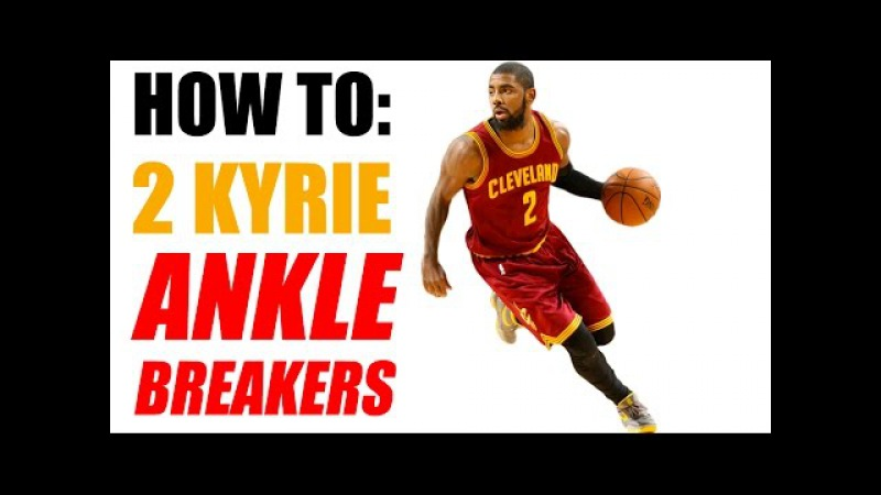 How To: 2 Kyrie Irving ANKLE BREAKERS - NBA Crossovers - Basketball Moves | Snake