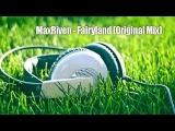 MaxRiven - Fairyland