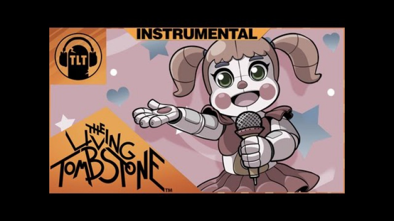 Five Nights at Freddys Sister Location Instrumental-I Can't Fix You-The Living Tombstone Crusher-P