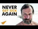 How to NEVER Get Sick Again - The WIM HOF Iceman Method - NeverSick
