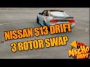 VIDEO VIRAL | NISSAN S13 3 ROTOR SWAP | NACHO DRIFT