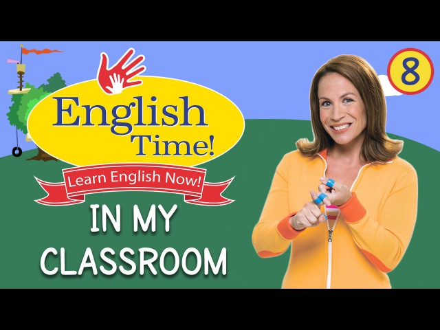 In My Classroom - English Time!