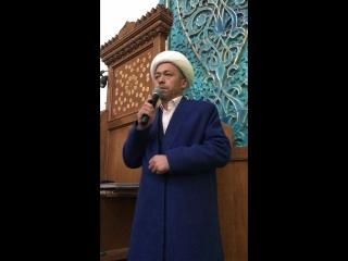 Вступительная часть проповеди заместителя муфтия Республики Узбекистан