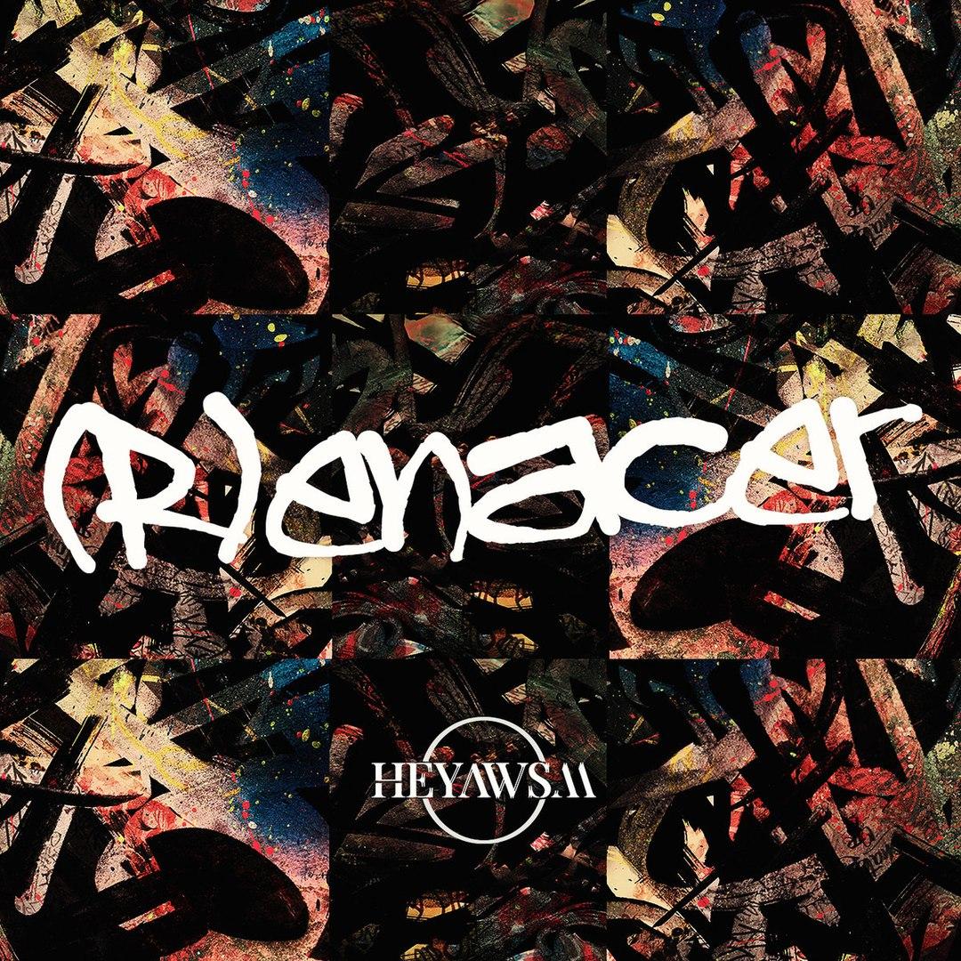 HEYAWSM - (R)Enacer [EP] (2017)