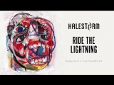 Halestorm - Ride The Lightning (Metallica Cover) Official Audio