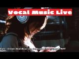 Live Vocal music (Dubstep,Trap,Future,Deep)