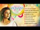 Best Songs Of Aishwarya Rai  Aa Ab Laut Chalen  HD Songs Jukebox