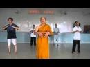 Ajahn Suthep teaching Qi Gong Full Length