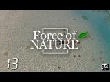 Force of Nature - #13 Последняя часть артефакта