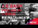 - Prelude in c minor - Six instruments