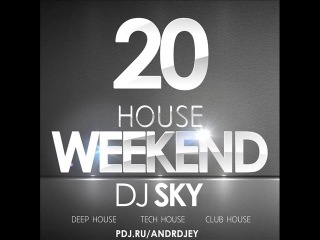 S.K.Y.(Comrat) - House Weekend @ 20 (21.01.2017)