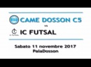 SERIE A 9a-Highlights - CAME DOSSON-IC FUTSAL 8-4 (4-1 p.t.)