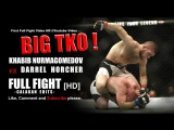 Khabib Nurmagomedov vs Darrell horcher full fight hd