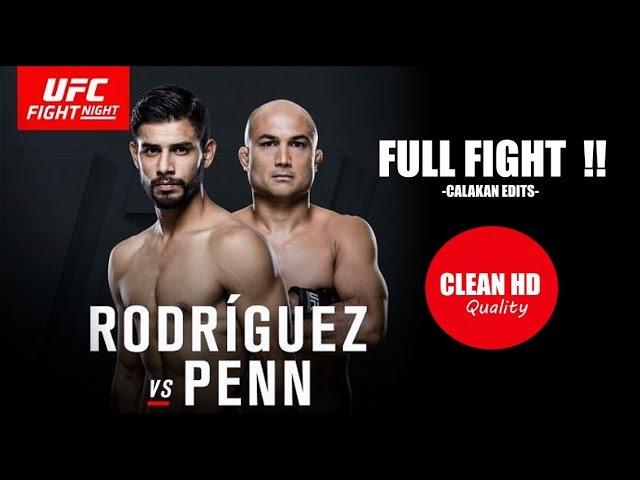 UFC BJ Penn Vs Yair Rodriguez