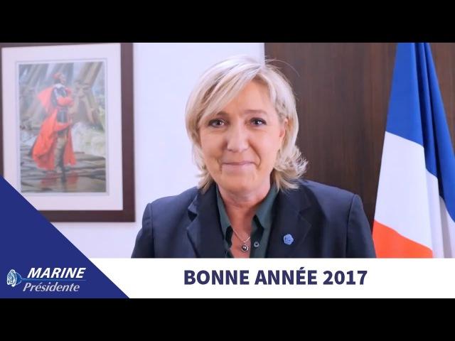 Marine Le Pen vous adresse ses vœux pour 2017