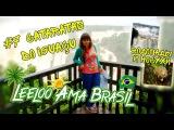Leeloo Ama Brasil - 7. Cataratas do Igua