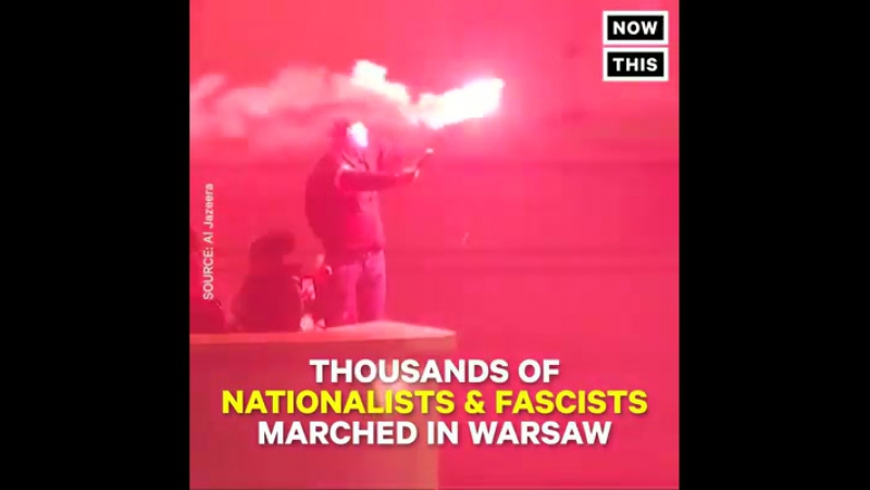 Thousands of white nationalists descended on Warsaw, Poland, chanting anti-semitic and anti-immigrant slogans