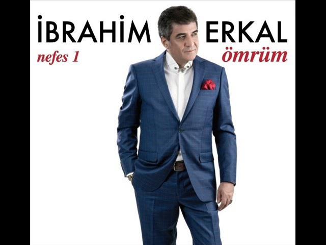 İbrahim Erkal - Ömrüm (2017)