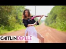 Rockabye Clean Bandit ft Sean Paul Anne Marie Electric Violin Cover Caitlin De Ville
