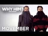 Why Him? | Movember | 20th Century FOX