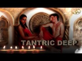 TANTRIC LOVE DEEP RELAXING MEDITATION CALM  NEW AGE MUSIC chillout flute  2017#SpaMassageMusicWorld
