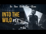 WILDWAYS - INTO THE WILD PT. 1 (The Movie)