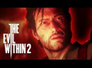 The Evil Within 2 – Релизный трейлер (PS4/XONE/PC) [RU]