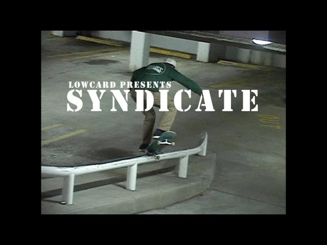 Lowcard Presents Syndicate Full Length