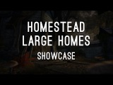 Large Homes Showcase - ESO Homestead