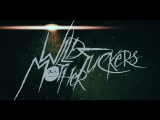 Wild Motherfuckers - Alarma