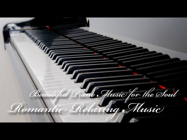 Romantic Relaxing Music, Beautiful Piano Music for the Soul, Vladimir Sterzer