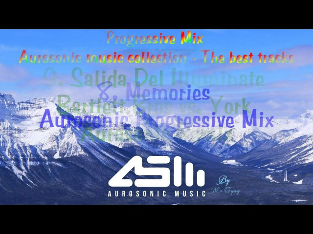 ♪ ♫ Progressive Trance Mix ♥ The Best Tracks of Aurosonic Music Collections 1 ♥♫