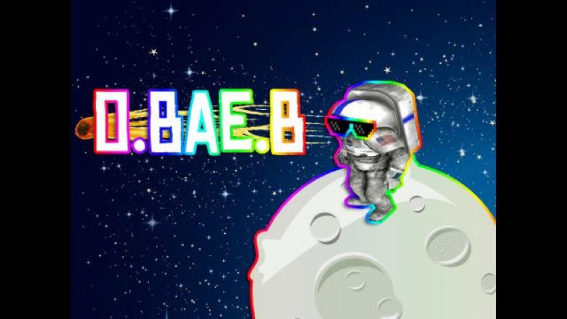 O BAE B Moonbase Alpha Music Video
