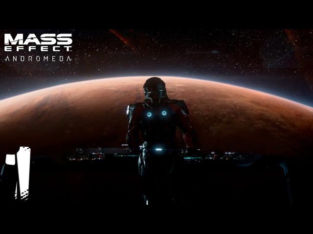 Mass Effect Andromeda. Прохождение. Часть 1 (Галактика Андромеда)