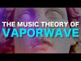 The music theory of V A P O R W A V E