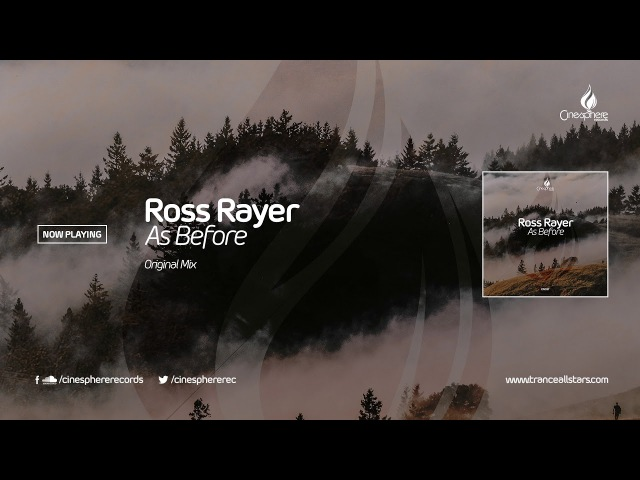 Ross Rayer - As Before (Original Mix) [Cinesphere Records]