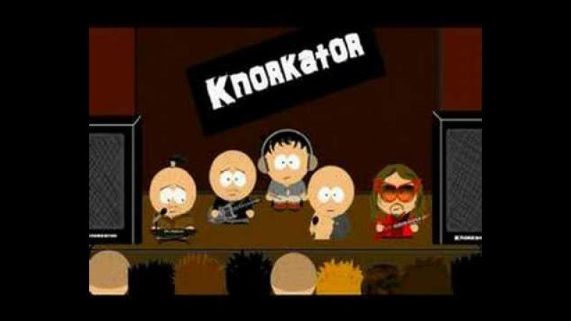 Knorkator - Du bist so still (South Park)