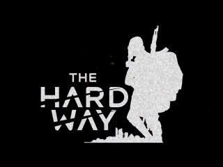 The Hard Way  Видео-дневник разработчиков, первая часть (пилотный выпуск)