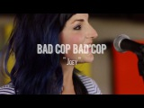 Bad Cop Bad Cop -