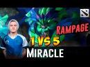 Miracle OD 1 vs 5 RAMPAGE Dota 2