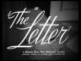 Письмо 1940 / The Letter / реж. Уильям Уайлер / фильм-нуар, драма, криминал