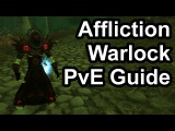 Quick Affliction Warlock PvE Guide (2.4.3) WoW TBC