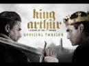 King Arthur: Legend of the Sword - Final Trailer [HD]