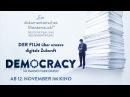 DEMOCRACY - IM RAUSCH DER DATEN Trailer