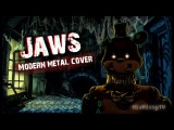 Rissy ft. Cheshire - FNAF Song - Jaws (Aviators Modern Metal cover)